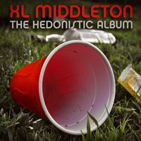 Xl Middleton - The Hedonistic Album (Deluxe Edition)