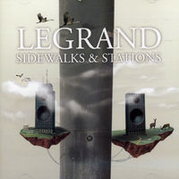 Legrand - Sidewalks & Stations