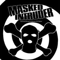 Masked Intruder - Incriminating Evidence: 2011 Demos