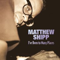 Matthew Shipp - I've Been To Many Places