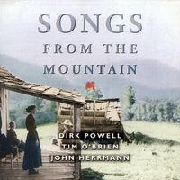 Dirk Powell - Songs from the Mountain