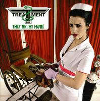Treatment - The Might Hurt