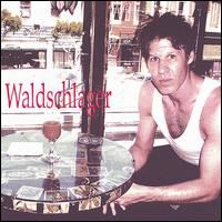 Waldschlager - Down There
