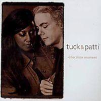 Tuck & Patti - Chocolate Moment