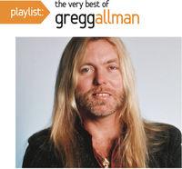 Gregg Allman - Playlist: The Very Best of Gregg Allman
