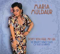 Maria Muldaur - Don't You Feel My Leg