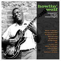 Howlin' Wolf - Moanin In The Moonlight [180 Gram] (Uk)