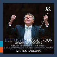 Chor Des Bayerischen Rundfunks - Messe C Dur 86 / Leonoren