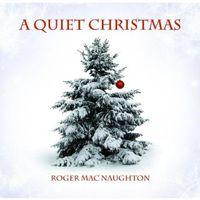 Roger Macnaughton - Quiet Christmas