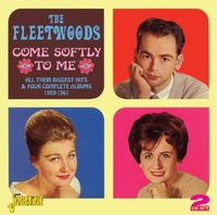 Fleetwoods - Come Softly To Me:All Their Biggest Hits [Import]