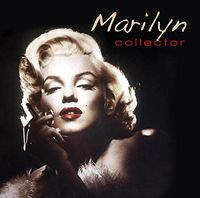 Marilyn Monroe - Collector