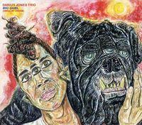 Darius Jones - Big Gurl (Smell My Dream)