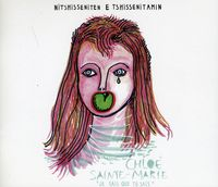 Sainte-Chloe Marie - Nitshisseniten E Tshissenitamin [Import]
