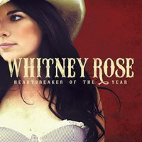 Whitney Rose - Heartbreaker Of The Year (Can)
