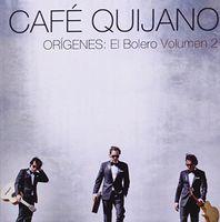 Cafe Quijano - Origenes: El Bolero Volumen 2