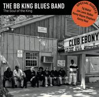 BB Kings Blues Band - Soul Of The King