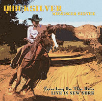 Quicksilver Messenger Service - Cowboy on the Run: Live in New York