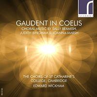 Beamish / Cambridge / Wickham - Gaudent in Coelis