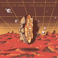 Cities Of Mars - Horologist