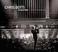 Chris Botti - Chris Botti in Boston