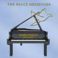 Mark Pinkus - Peace Messenger