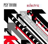 Psy'Aviah - Eclectric + Eclectricism