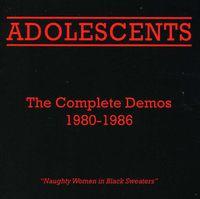 Adolescents - The Complete Demos 1980-1986