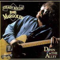 Bob Margolin - Down in the Alley