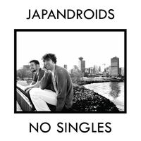 Japandroids - No Singles