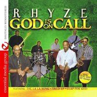 Rhyze - God Is on Call