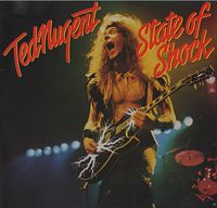 Ted Nugent - State Of Shock (Hol)
