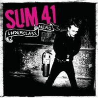 Sum 41 - Underclass Hero [Import]