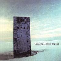 Catherine Mcinnes - Exposed