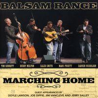 Balsam Range - Marching Home