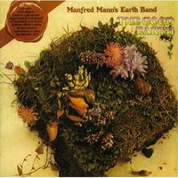 Manfred Mann's Earth Band - Good Earth (Uk) [Remastered]