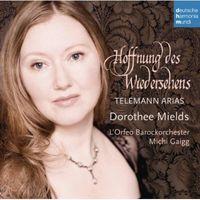 Dorothee Mields - Hoffnung Des Wiedersehens