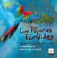 Christina Pluhar - Los Pajaros Perdidos