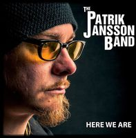 Patrik Jansson Band - Here We Are