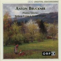 A. BRUCKNER - Complete Piano Music