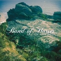 Band Of Horses - Mirage Rock [Vinyl]