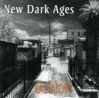 Radiators - New Dark Ages