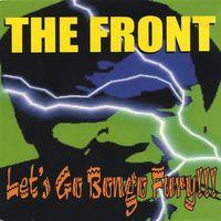 The Front - Let's Go Bongo Fury