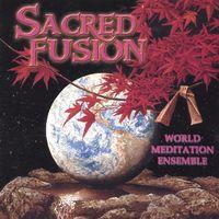 World Meditation Ensemble & Rv - Sacred Fusion