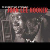 John Lee Hooker - The Best Of Friends