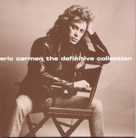 Eric Carmen - Definitive Collection