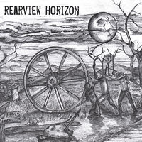 Rearview Horizon - Rearview Horizon