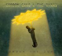 Gordon Gano & The Ryans - Under The Sun