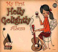 Holly Golightly - My First Holly Golightly Album