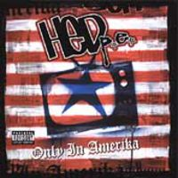 (Hed) P.E. - Only In America