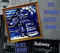 Hitman Blues Band - Blues Enough